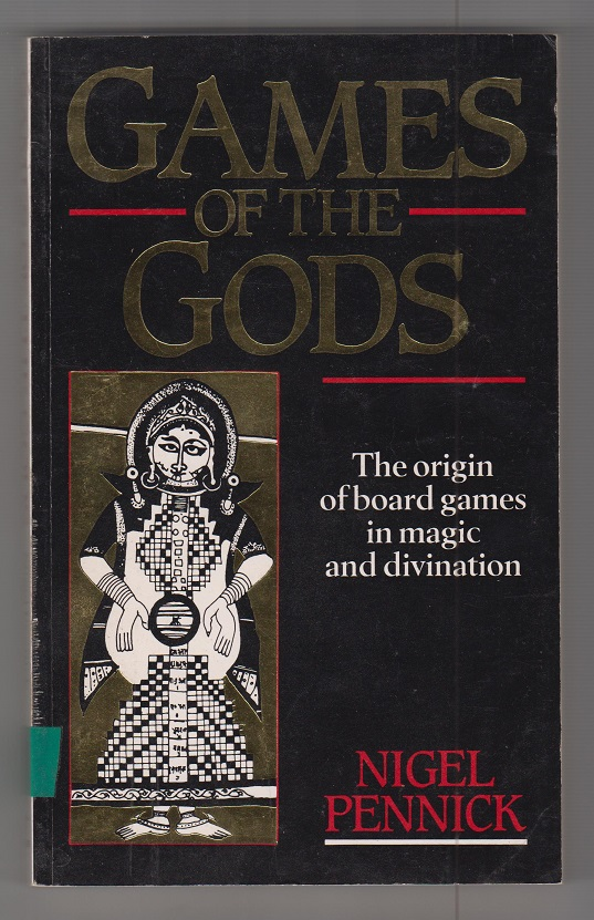 Nigel, Pennick Games of the Gods. The origin of board games in magic and divination. Auflage: First American Edition