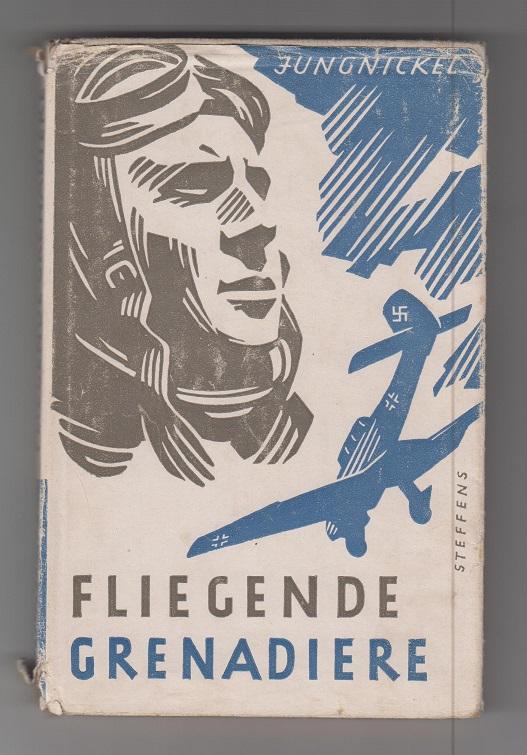 Fliegende Grenadiere. 41. - 50. Tausend
