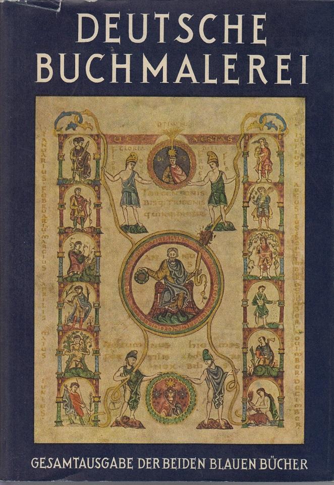 Boeckler, Albert Deutsche Buchmalerei - Zwei Teile in einem Bande