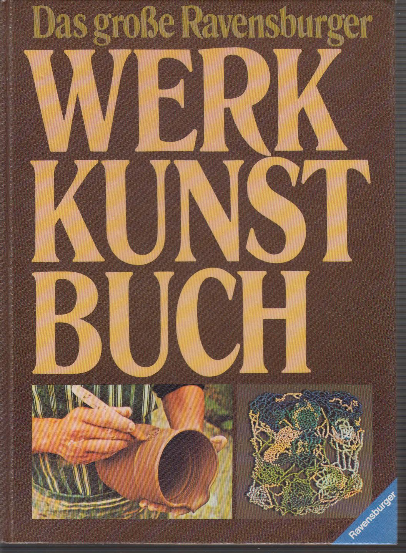 Das große Ravensburger Werkkunstbuch