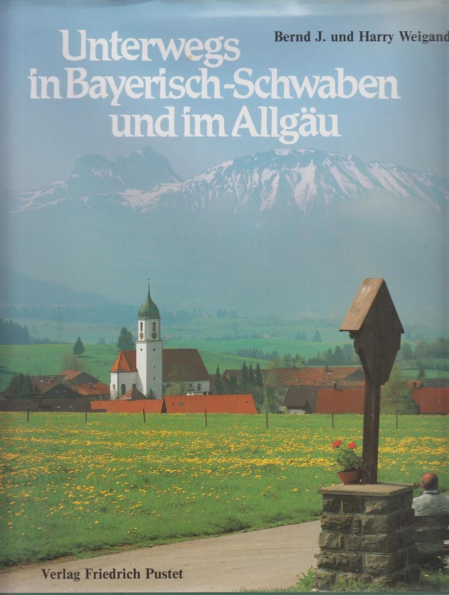 Unterwegs in Bayerisch-Schwaben und im Allgäu. Landschaft, Kunst, Geschichte.