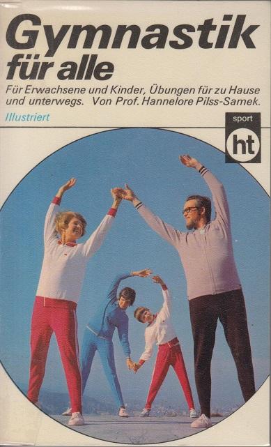 Gymnastik für alle. Taschenbuchausgabe