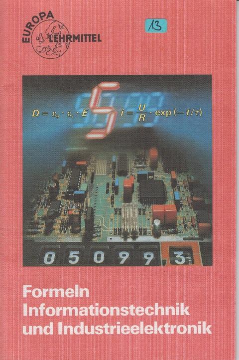 Formeln Informationstechnik und Industrieelektronik 2. Auflage