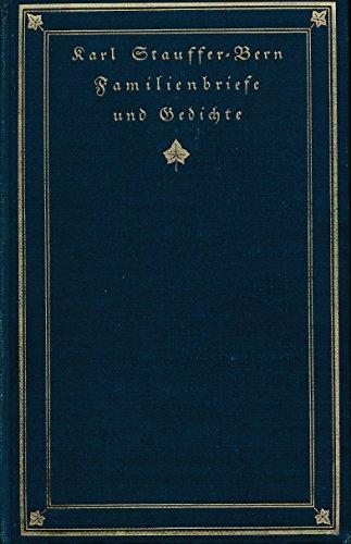 Stauffer-Bern, Karl Familienbriefe und Gedichte