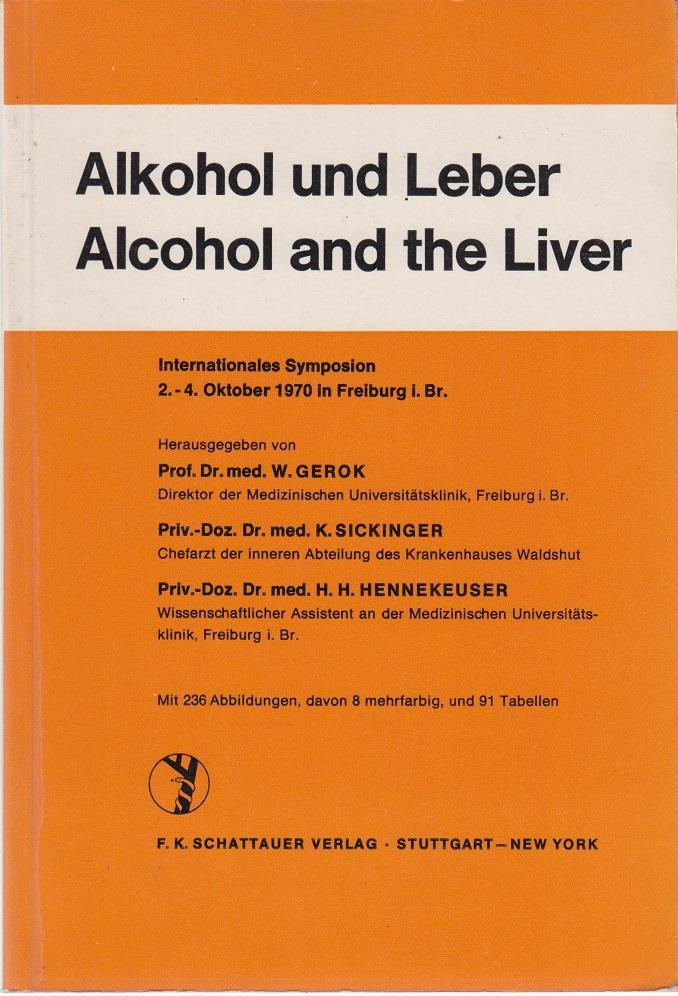 Alkohol und Leber - Alcohol and the Liver Deutsche u. englische Texte