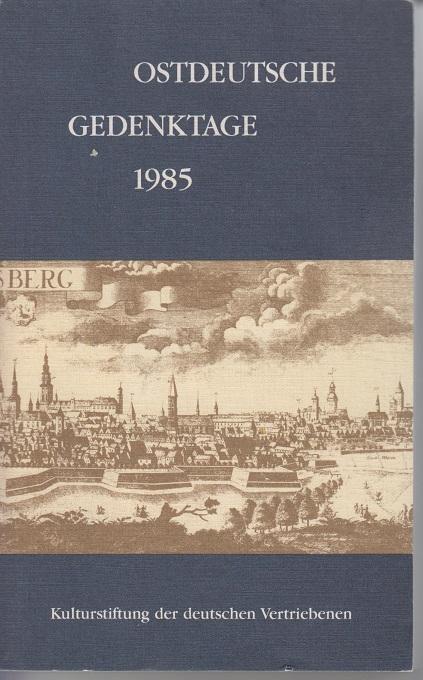 Ostdeutsche Gedenktage 1985