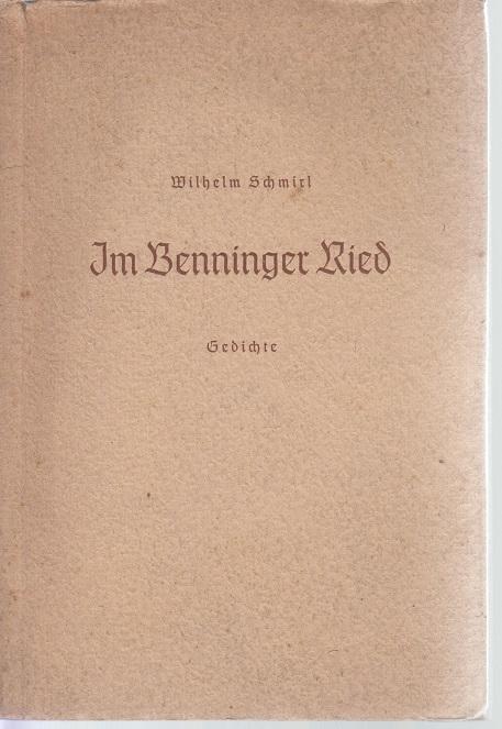 Schmirl, Wilhelm Im Benninger Ried Gedichte 3. Aufl.