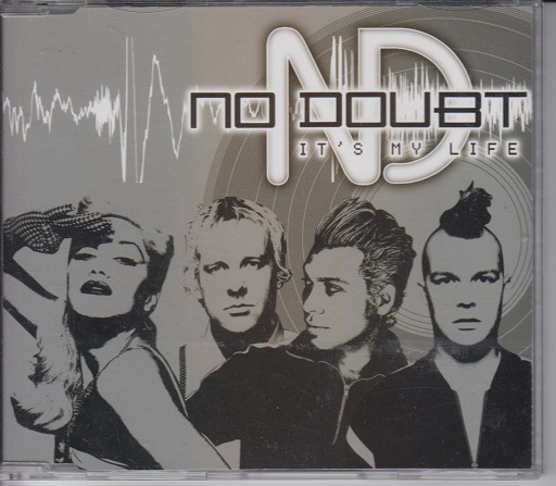 No, Doubt No Doubt- It's My Life