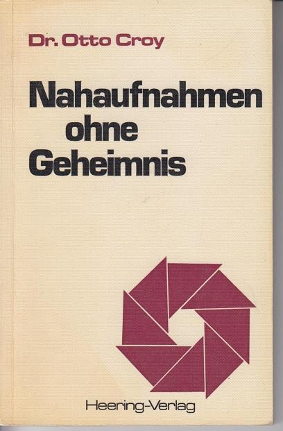 Nahaufnahme ohne Geheimnis 71.-80. Tausend