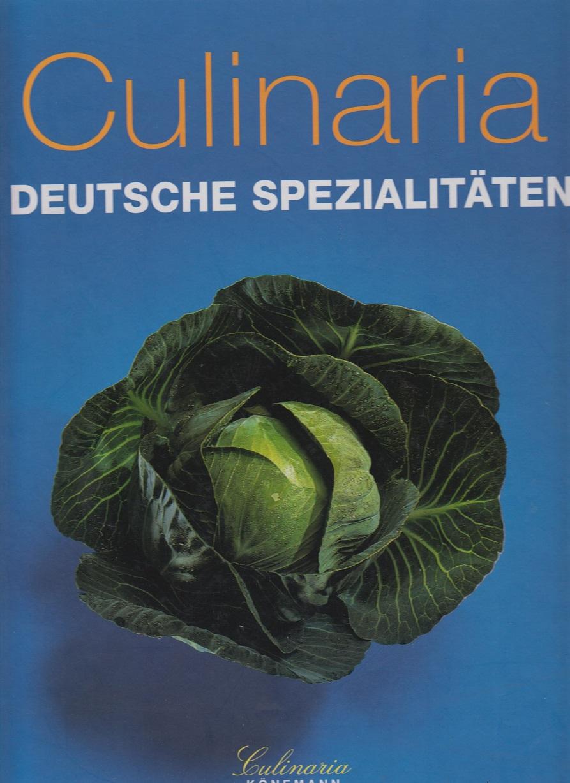 Culinaria - Deutsche Spezialitäten 1. Nachauflage von 1999
