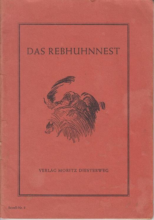 Das Rebhuhnnest - Naturkundliche Kurzgeschichten aus der Sommerzeit. 5. Auflage