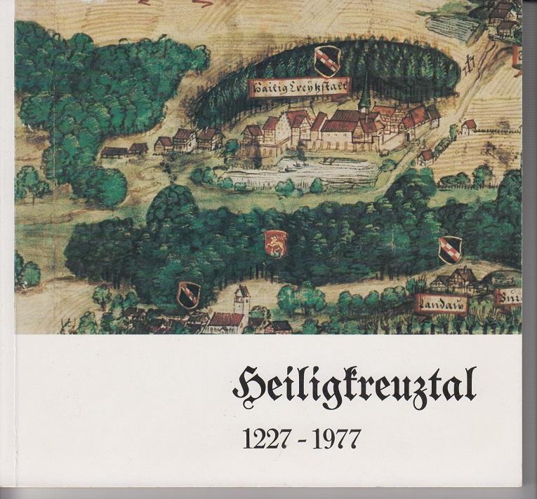 Heiligkreuztal 1227-1977. Vergangenheit, Gegenwart, Zukunft 2. Aufl.