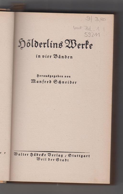 Friedrich Hölderlin (Autor), Manfred Schneider (Hrsg.) Hölderlins Werke. Bd. 1: Hyperion. Frühe Gedichte.