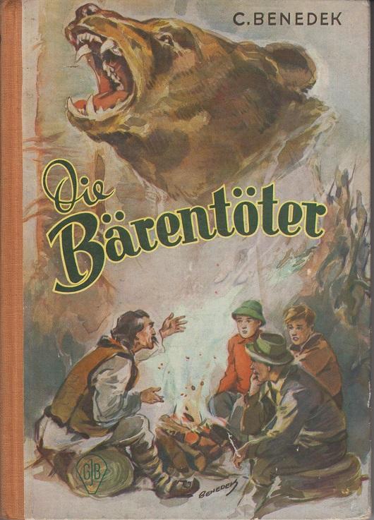 Die Bärentöter - Ein Jagdzug in den Karpaten.