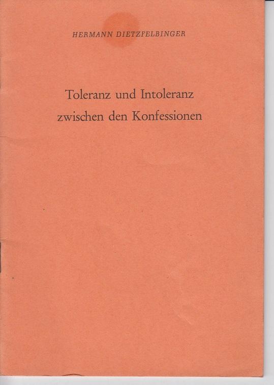 Toleranz und Intoleranz zwischen den Konfessionen