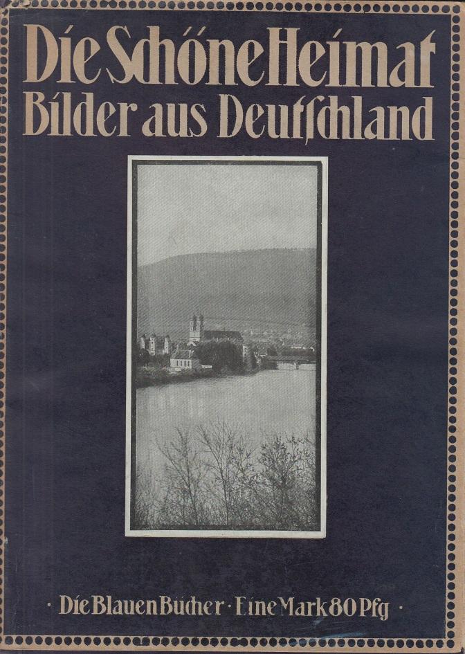 Die Schöne Heimat - Bilder aus Deutschland.