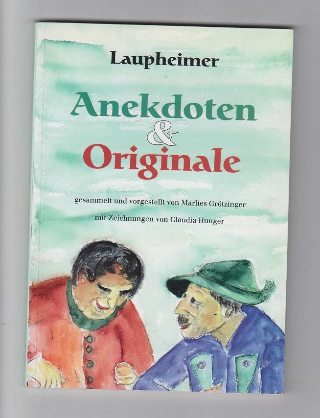 Laupheimer Anekdoten und Originale.