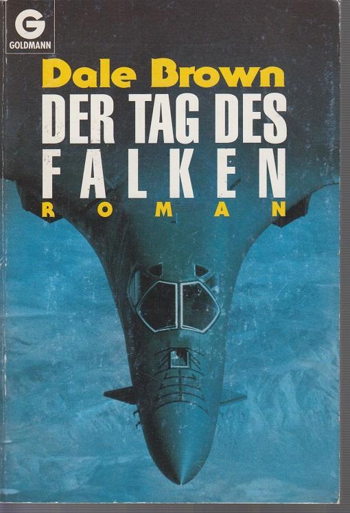 Der Tag des Falken Roman 3te Aufl.