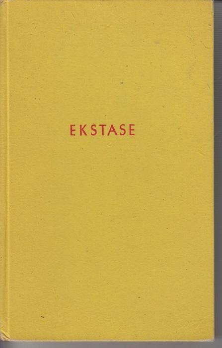 Ekstase 1ste Aufl.