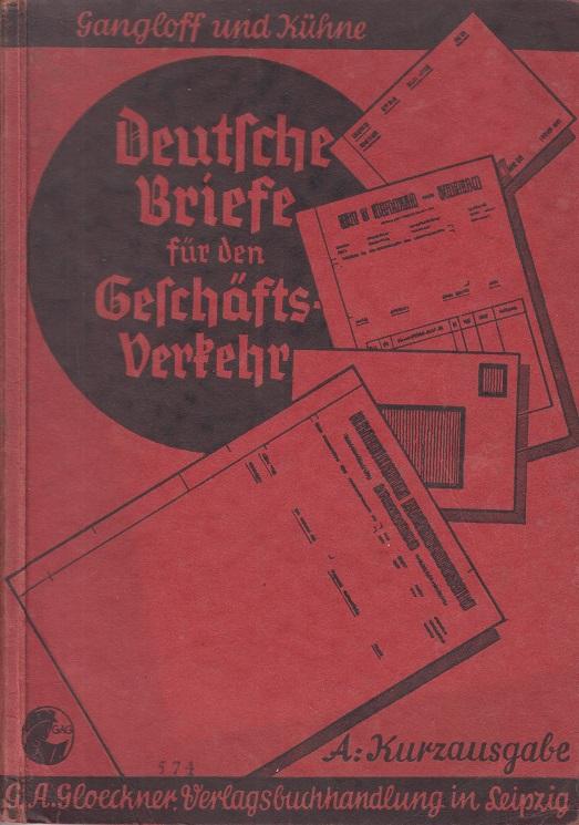 Deutsche Briefe für den Geschäftsverkehr. 2. Auflg.