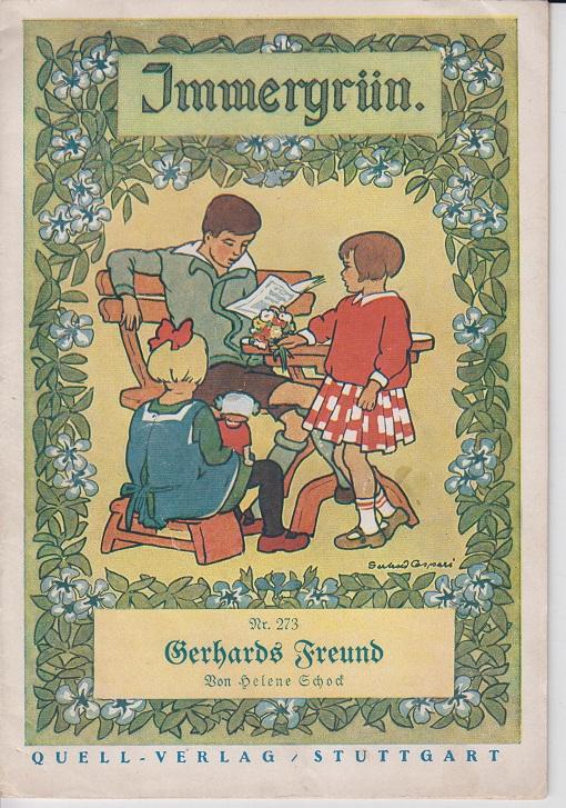Gerhards Freund. Immergrün ; Nr. 273