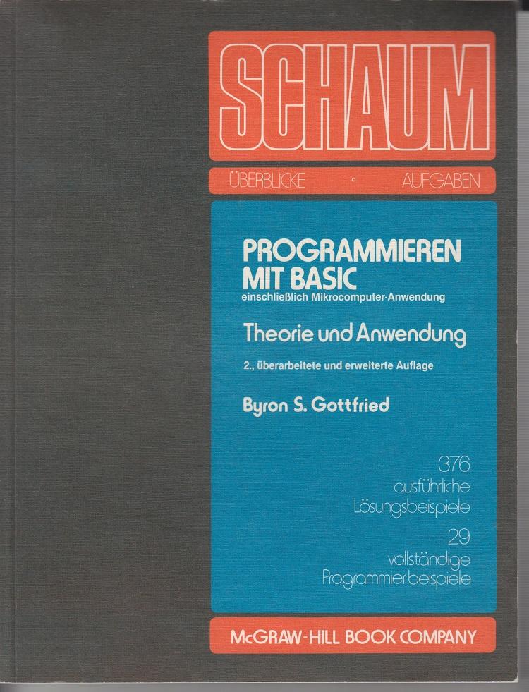 Programmieren mit Basic einschließlich Mikrocomputer-Anwendung Theorie und Anwendung 2te Aufl.