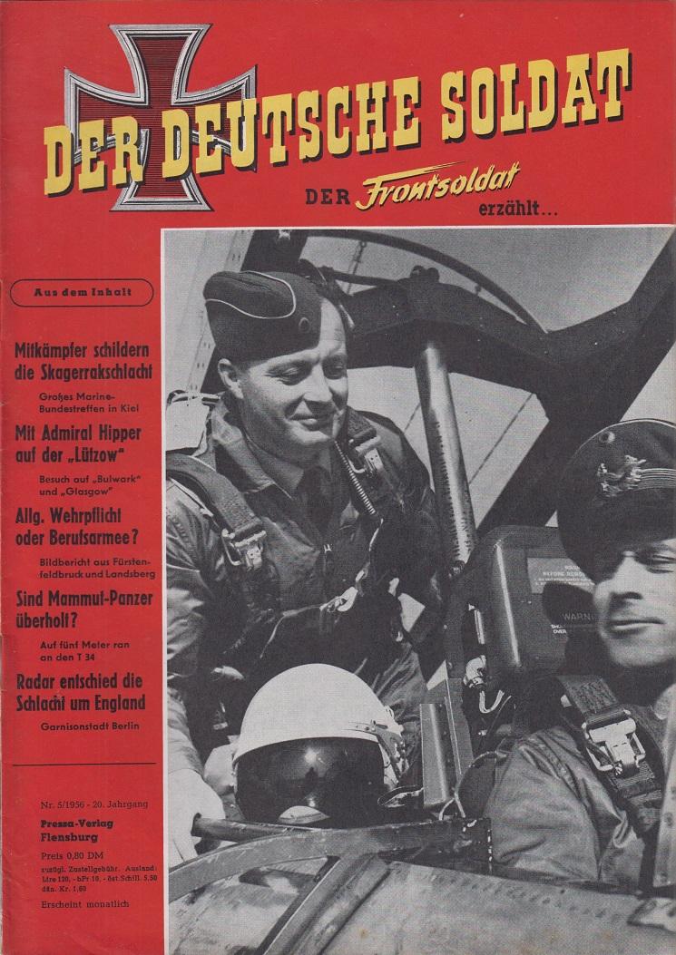 Schulze, Walter (Hrsg.) Der deutsche Soldat. Der Frontsoldat erzählt ... Heft Nr. 5  1956 20. Jahrgang