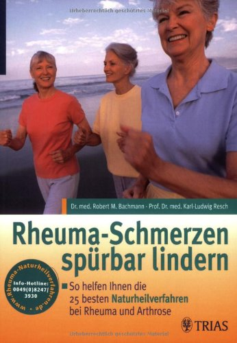 Rheumaschmerzen spürbar lindern: so helfen Ihnen die 25 besten Naturheilverfahren bei Rheuma und Arthrose.
