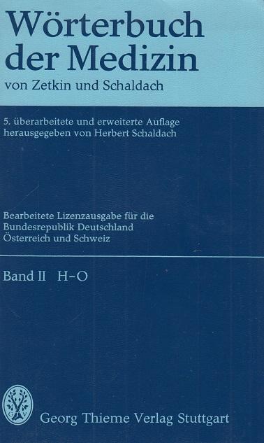 Wörterbuch der Medizin von Zetkin und Schaldach