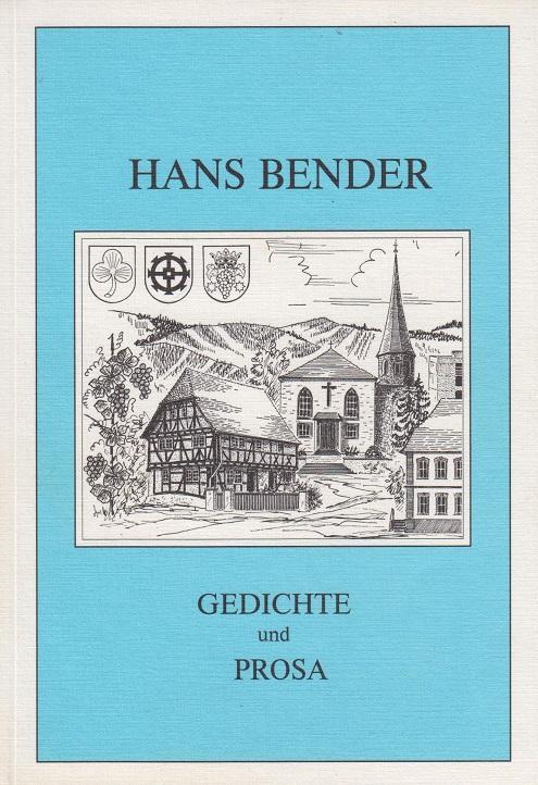 Bender, Hans Gedichte und Prosa