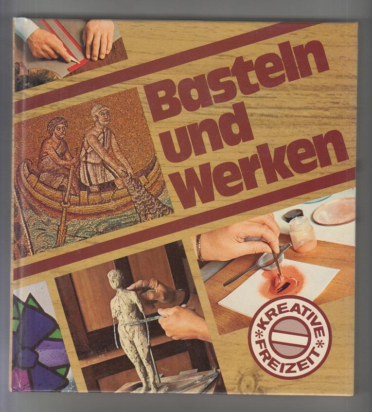 Basteln und Werken.