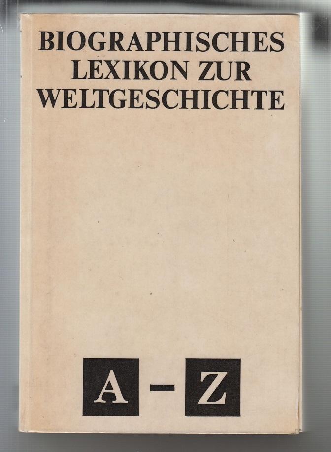 Herzfeld, Hans (Hrsg.) Biographisches Lexikon zur Weltgeschichte.