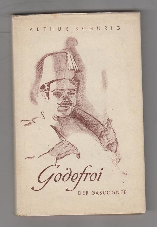 Godefroi, der Gascogner. Eine Epikureade.