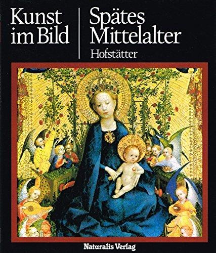 Hans, H. Hofstätter Spätes Mittelalter