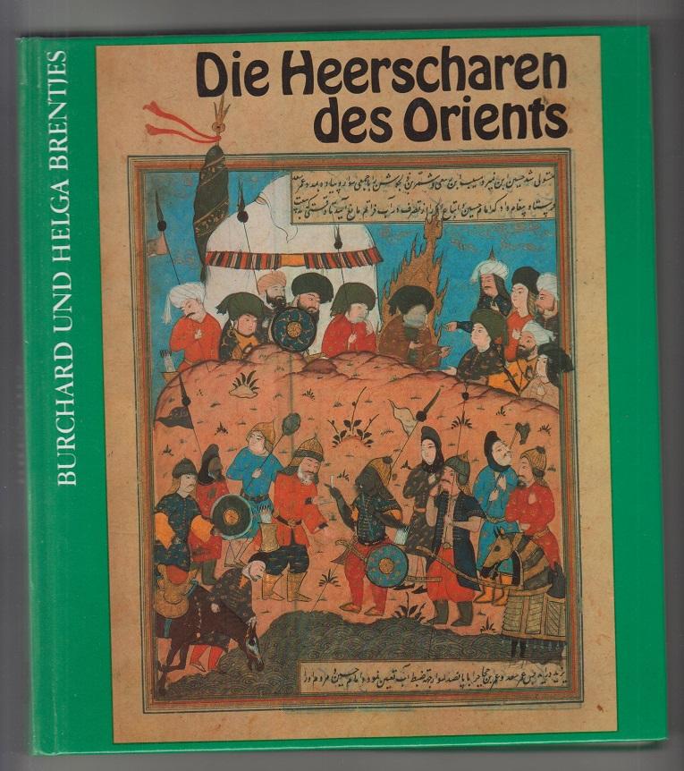Die Heerscharen des Orients. Zeichn.: Roland Boll 1. Aufl.