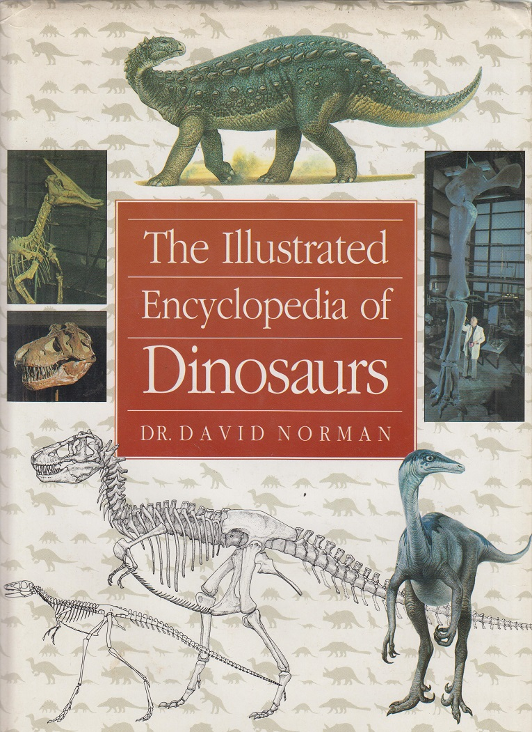 The Illustrated Encyclopaedia of Dinosaurs