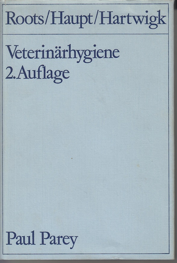 Veterinärhygiene Mit 86 Abbildungen, 30 Tabellen und 8 Übersichten 2te Aufl.