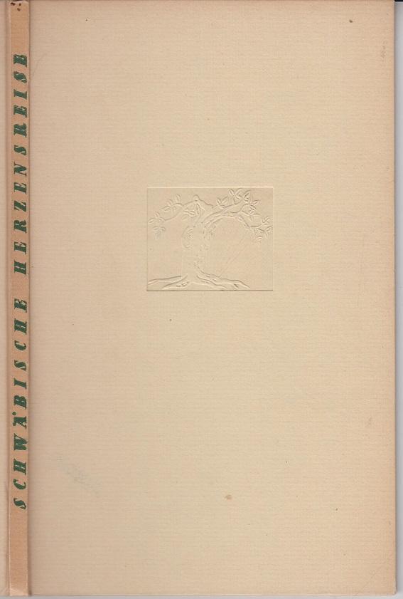 Schwäbische Herzensreise. Zeichnungen und Aquarellen von Gottlieb Ruth