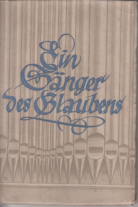 Taube, Walther Ein Sänger des Glaubens.
