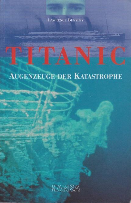 Titanic: Augenzeuge der Katastrophe