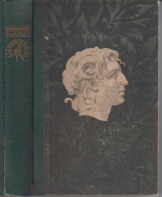 Alexanderzug - Vom Menschen zum Mythos