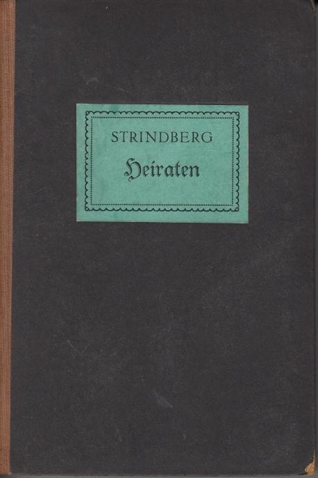 Strindberg, August Heiraten: Ehegeschichten.
