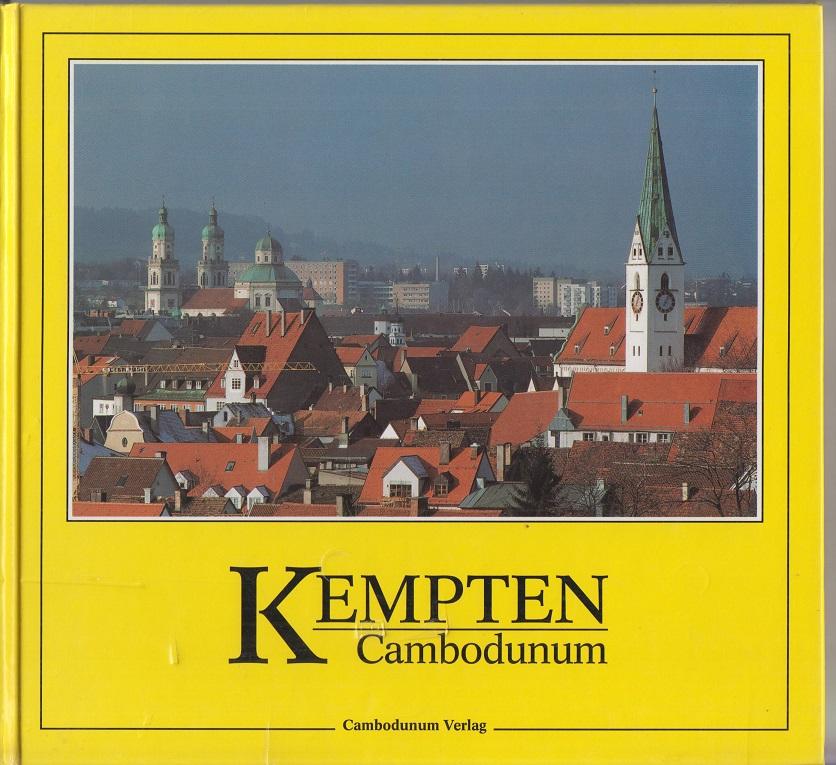 Otto, Werner Kempten - Cambodunum. Exklusiv-Aufl.