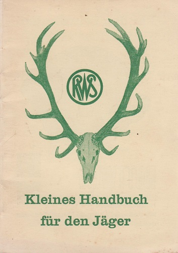 Kleines Handbuch für den Jäger