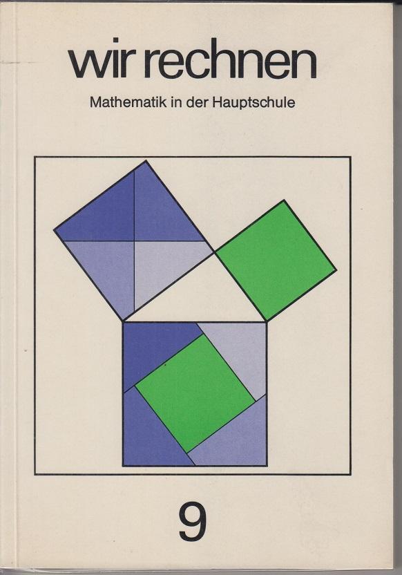 Wir rechnen; Teil: Für die Hauptschule. Schülerjahrgang 5., Schülerheft : Mathematik in der Hauptschule / Bearb. von August Müller