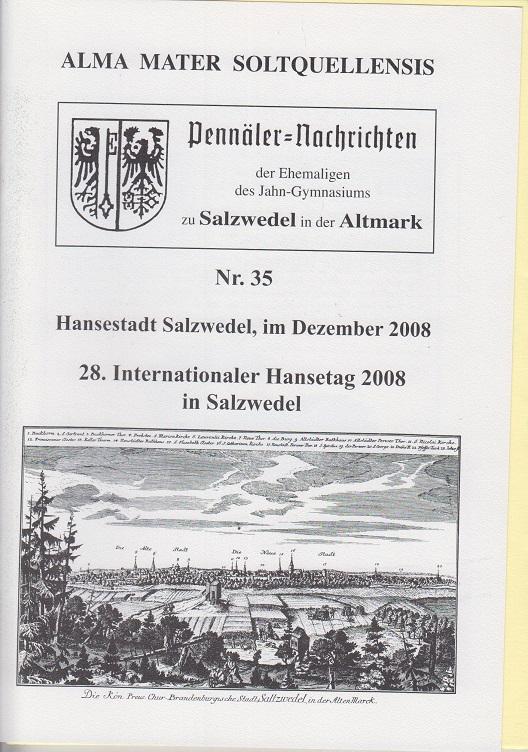 Alma Mater Soltquellensis. Salzwedel - Pennäler-Nachrichten. Nr. 35, Dezember 2008.