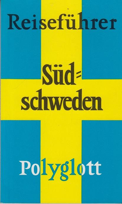 Polyglott Reiseführer: Südschweden Erste Auflage