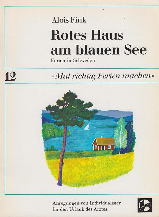 Rotes Haus am blauen See, Ferien in Schweden >>Mal richtig Ferien machen<< - Nr.12