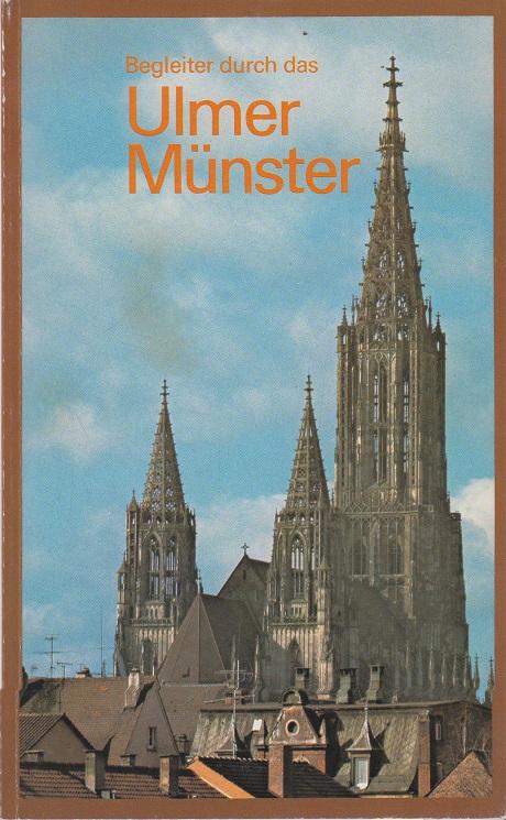 Lipp, Wolfgang Begleiter durch das Ulmer Münster 4.Auflage
