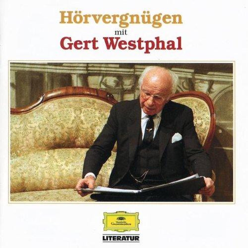Mann, Thomas, Johann W. von Goethe und Oscar Wilde Hörvergnügen mit Gert Westphal